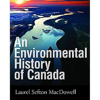 An Environmental History of Canada