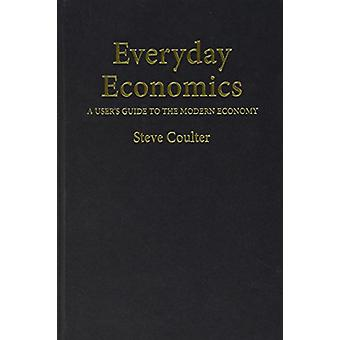 Everyday Economics von Steve Coulter - 9781911116356 Buch