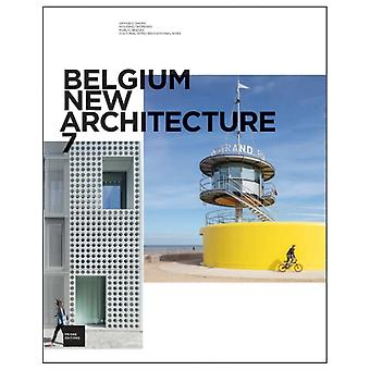 Belgium New Architecture 7 by Ouvrage collectif architectures