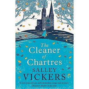 The Cleaner of Chartres by Salley Vickers - 9780241981009 Book