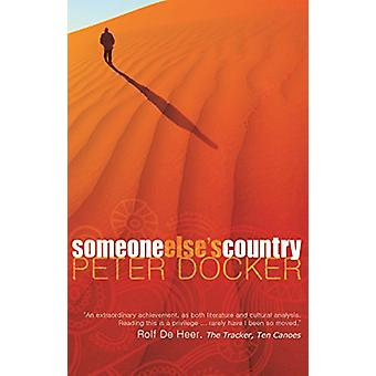 Someone Else's Country by Peter Docker - 9781921361500 Book