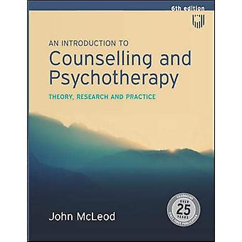 An Introduction to Counselling and Psychotherapy -Theory - research an