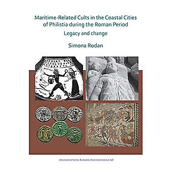 Maritime-Related Cults in the Coastal Cities of Philistia during the
