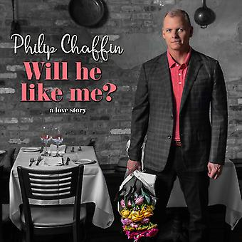 Chaffin*Philip - Will He Like Me? [CD] USA import