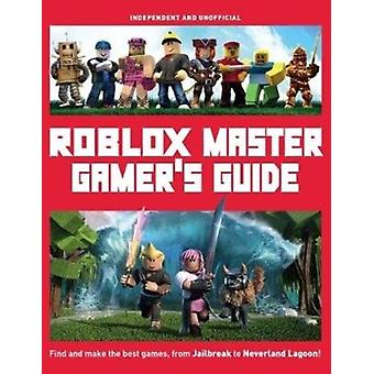 Roblox Master Gamers Guide by Pettman & Kevin