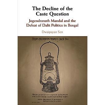 Nedgången av kastfrågan av Sen & Dwaipayan Amherst College & Massachusetts