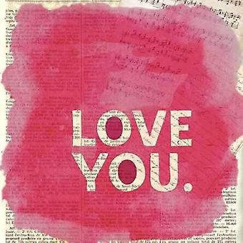 Love You Newsprint Poster Print by Evangeline Taylor