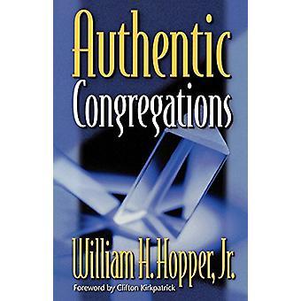 Autentiche Congregazioni di William H. Hopper - 9780664501068 Libro