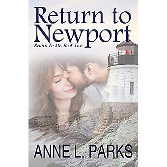 Return To Newport by Anne L Parks - 9780998484815 Book