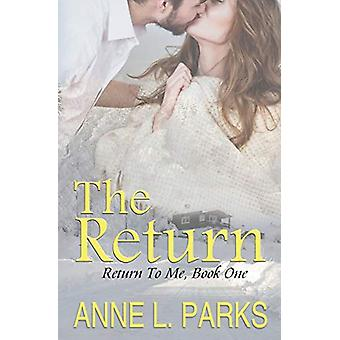 The Return by Anne L Parks - 9780998484808 Book