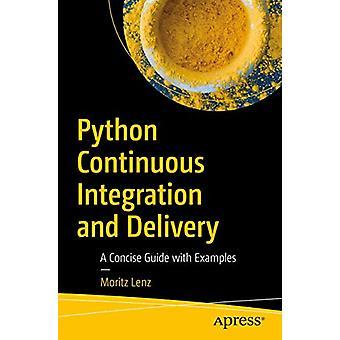 Pythonin jatkuva integrointi ja toimitus - tiivis opas kokeella