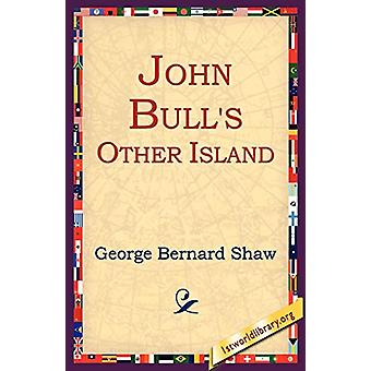 John Bull's Other Island by George Bernard Shaw - 9781595402448 Book