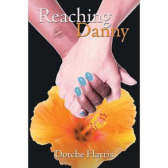 Danny bereiken door Dorche Harris
