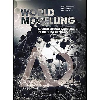 Worldmodelling by Edited by Mark Morris & Edited by Mike Aling