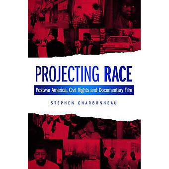 Projecteren van Race - naoorlogse Amerika - burgerrechten en documentaire