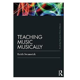 Undervisning musik musikaliskt klassisk utgåva av professor Keith Swanwick