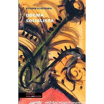 Dogma socialista av Esteban Echeverria
