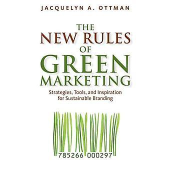 Les nouvelles règles du Marketing vert: stratégies, outils et Inspiration pour la marque durable