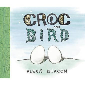 Krokodil en vogel door Alexis Deacon - 9780099451228 boek