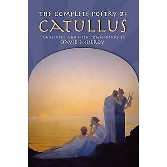 The Complete Poetry of Catullus by Gaius Valerius Catullus - 97802991