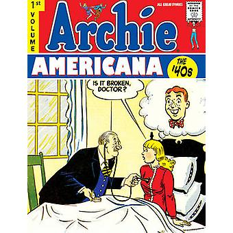 Archie Americana - Volume 1 - Best of the 1940s by Scott D Fulop - Step