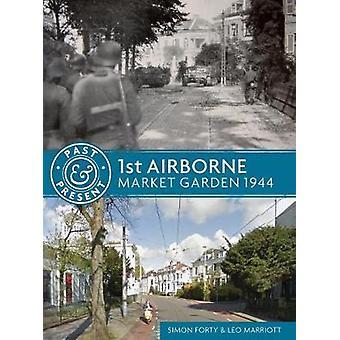 1st Airborne - Market Garden 1944 - 9781612005409 Book