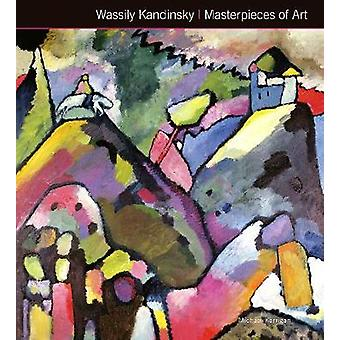 Wassily Kandinsky mästerverk av konst (ny upplaga) av Michael Kerrig