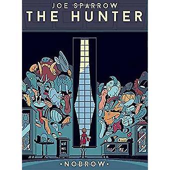 The Hunter by Joe Sparrow - 9781907704987 Book