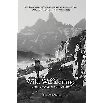 Wild Mountain Times by Phil Gribbon - 9781910745946 Book