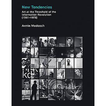 Nuevas tendencias - arte en el umbral de la revolución de la información (1