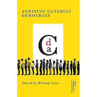 Auditing Canadian Democracy by William Cross - 9780774819206 Book