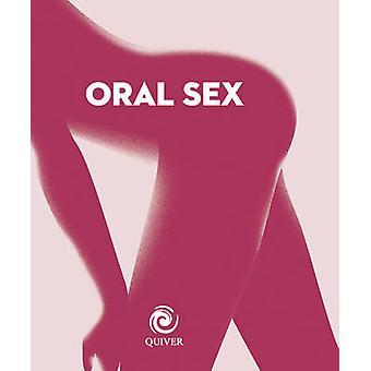 Oral Sex Mini Book by Beverly Cummings - 9781592336654 Book