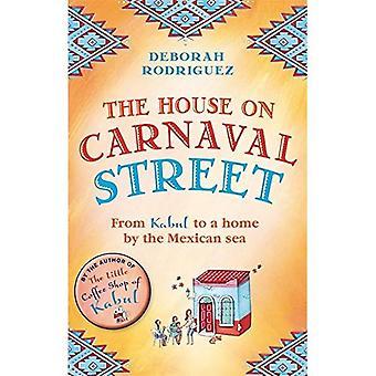 Das Haus am Carnaval Street: von Kabul zu einem Haus am Meer Mexikanisch
