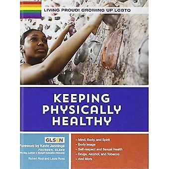 Orgogliosi di vivere! Mantenere fisicamente sano (Living orgoglioso! Growing Up Lgbtq)