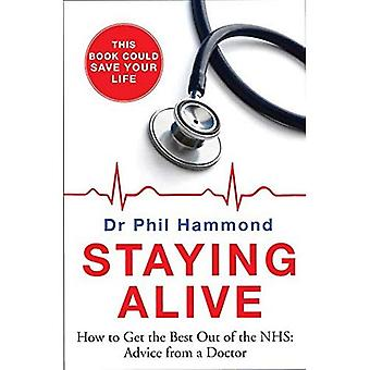 Bor Alive: Hur man får det bästa ut av NHS - råd från en läkare