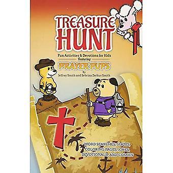 Treasure Hunt: Leuke activiteiten en devoties for Kids - met gebed Pups