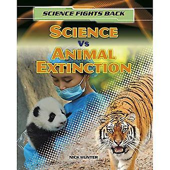 Wissenschaft Vs Tier vom Aussterben bedroht (Wissenschaft kämpft zurück)