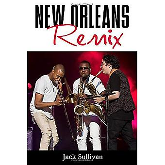 New Orleans Remix (American� Made Music Series)
