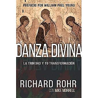 La Danza Divina: La Trinidad y Tu Transformacion