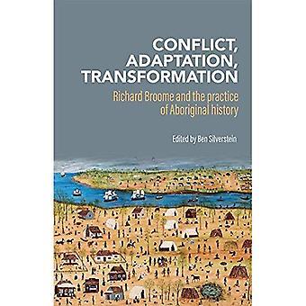 Konflikt, tilpasning, transformasjon: Richard Broome og praktisering av aboriginsk historie
