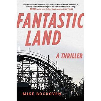 FantasticLand: Un romanzo