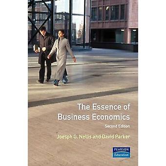 The Essence of Business Economics by Nellis & Joseph