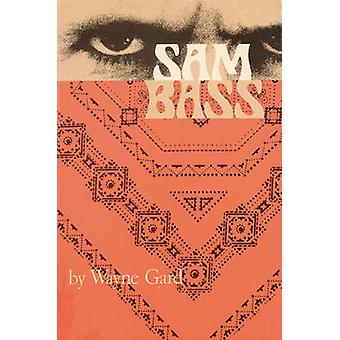 Sam Bass by Wayne & Pilar
