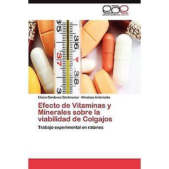 Efecto de Vitaminas y Minerales Sobre La Viabilidad de Colgajos by Cordovez Continanza Elaiza