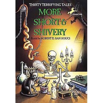 More Short & Shivery by Robert D. San Souci - Katherine Coville - 978