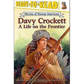 Davy Crockett - A Life on the Frontier by Krensky - Stephen/ Bandelin