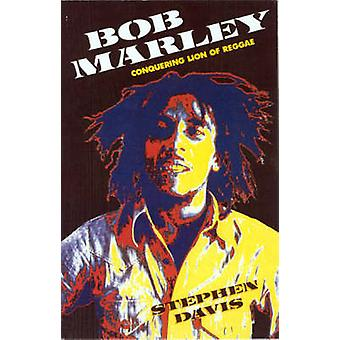 Bob Marley - Conquering Lion of Reggae (2nd Revised edition) by Stephe