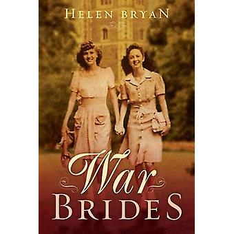 War Brides by Helen Bryan - 9781612183329 Book