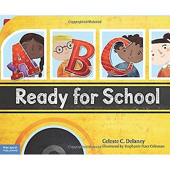 ABC Ready for School - An Alphabet of Social Skills by Celeste Delaney