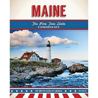 Maine by John Hamilton - 9781680783216 Book